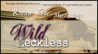 Wild reckless Review Tour